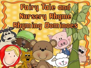 https://www.teacherspayteachers.com/Product/Fairy-Tale-and-Nursery-Rhyme-Rhyming-Dominoes-338974